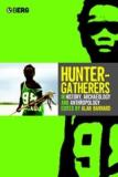 Hunter-Gatherers in History, Archaeology and Anthropology 9781859738207