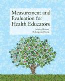 Measurement and Evaluation for Health Educators 1st Edition