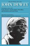 The Later Works of John Dewey, 1925-1953 9780809328215