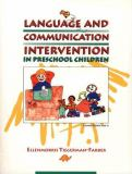 Language and Communication Intervention in the Preschool Child 9780024208217