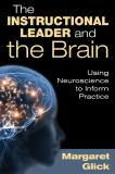 The Instructional Leader and the Brain