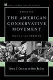 Debating the American Conservative Movement