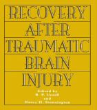 Recovery after Traumatic Brain Injury 9780805818246