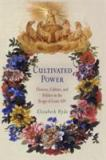 Cultivated Power 9780812238266
