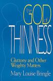 The God of Thinness 9780687148271
