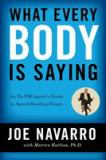 What Every Body Is Saying 1st Edition