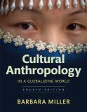 Cultural Anthropology in a Globalizing World 4th Edition