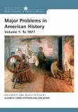 Major Problems in American History to 1877 2nd Edition