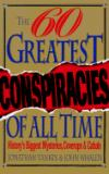 Sixty Greatest Conspiracies of All Time