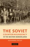 The Soviet Counterinsurgency in the Western Borderlands 9780521768337
