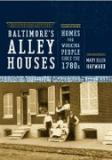 Baltimore's Alley Houses 9780801888342