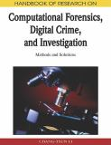Research on Computational Forensics, Digital Crime, and Investigation 9781605668369