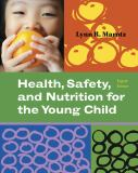 Health, Safety, and Nutrition for the Young Child 9781111298371