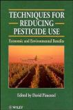 Techniques for Reducing Pesticide Use 9780471968382