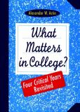 What Matters in College?
