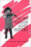 To Be Young and Gifted 9780893918392