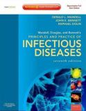 Mandell, Douglas, and Bennett's Principles and Practice of Infectious Diseases 7th Edition
