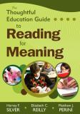 The Thoughtful Education Guide to Reading for Meaning 9781412968393