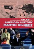 The Routledge Atlas of American History 6th Edition