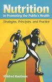 Nutrition in Promoting the Public's Health
