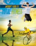Anybody's Guide to Total Fitness 10th Edition