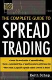 The Complete Guide to Spread Trading 9780071448444