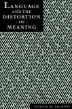Language and the Distortion of Meaning 9780814718445