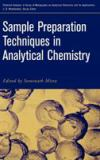 Sample Preparation Techniques in Analytical Chemistry 9780471328452