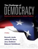 The Challenge of Democracy - American Government in Global Politics 13th Edition