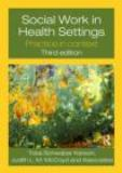Social Work in Health Settings 3rd Edition