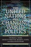 The United Nations and Changing World Politics 7th Edition