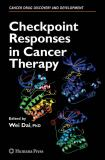 Checkpoint Responses in Cancer Therapy 9781617378478