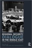 Regional Security Dialogue in the Middle East 1st Edition