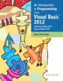 An Introduction to Programming Using Visual Basic 2012 9th Edition