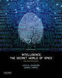 Intelligence - The Secret World of Spies 4th Edition