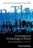 Contemporary Archaeology in Theory 9781405158534