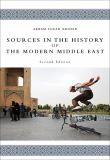 Sources in the History of the Modern Middle East 2nd Edition