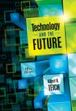 Technology and the Future 12th Edition