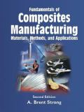 Fundamentals of Composites Manufacturing 2nd Edition