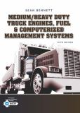 Medium/Heavy Duty Truck Engines, Fuel and Computerized Management Systems 5th Edition
