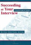 Succeeding at Your Interview 9780805838565