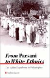 From Paesani to White Ethnics 9780791448588