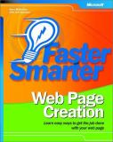 Faster Smarter Web Page Creation 9780735618602