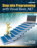 Step into Programming with Visual Basic . NET 4th Edition