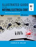 Illustrated Guide to the National Electrical Code 6th Edition