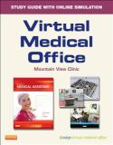 Virtual Medical Office; Today's Medical Assistant 2nd Edition
