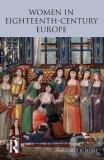 Women in Eighteenth Century Europe 9780582308657