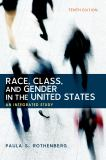 Race, Class, and Gender in the United States 10th Edition
