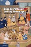 Global Interactions in the Early Modern Age, 1400-1800