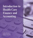 Introduction to Health Care Finance and Accounting 1st Edition